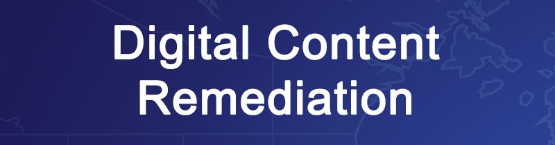 Digital Content Remediation and Records Management
